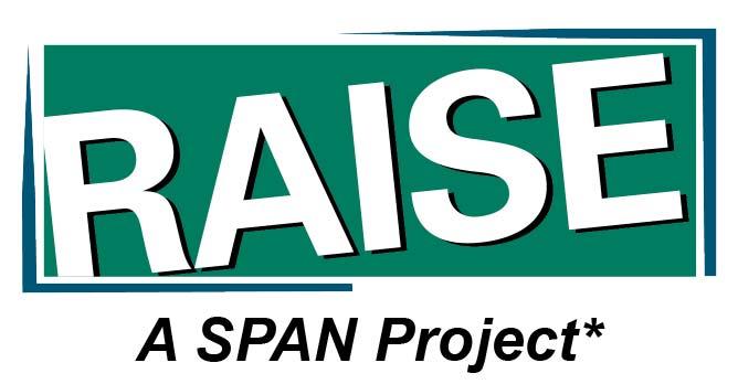 RAISE Center A SPAN Project